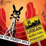 In The Rabbit Hole Urban Survival Podcast Album Art
