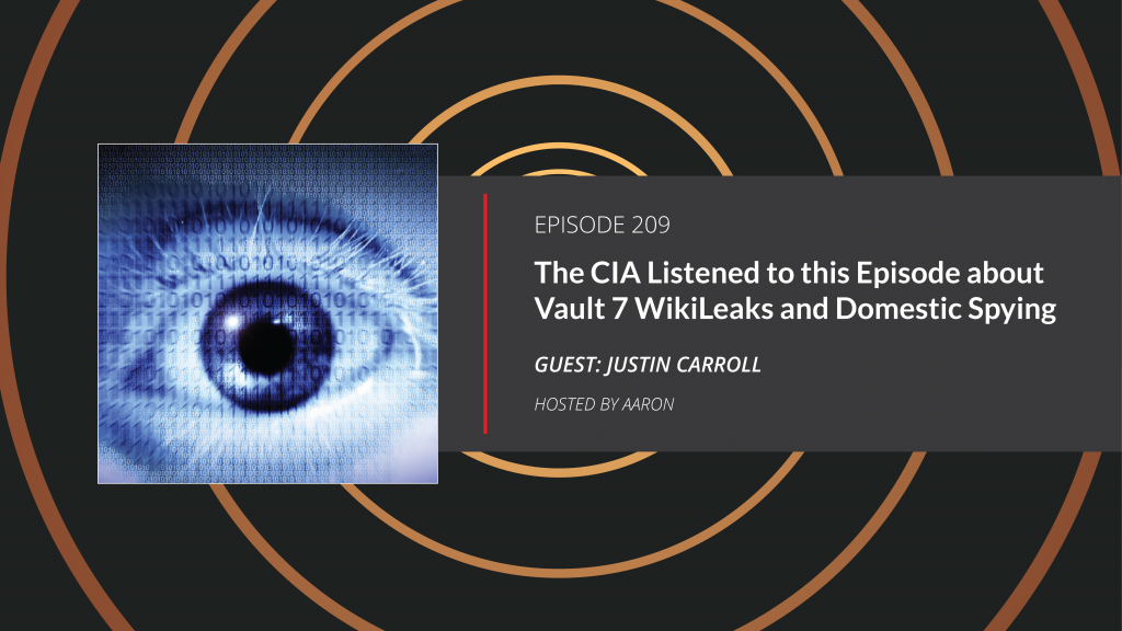 Vault 7 WikiLeaks and Domestic Spying