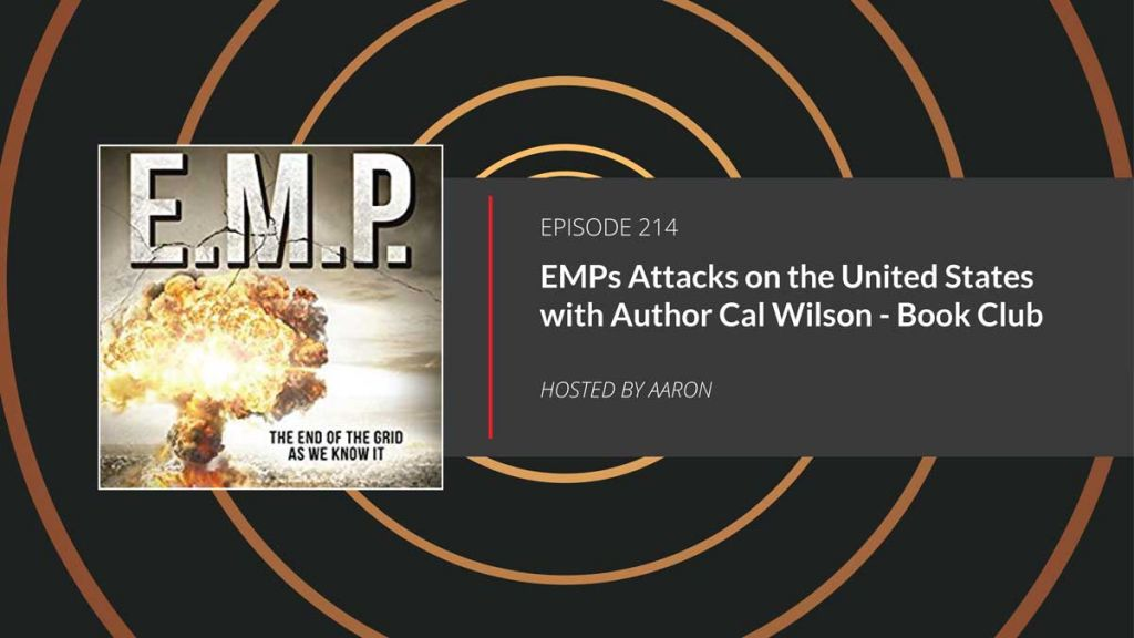 EMP Attack with author Cal Wilson
