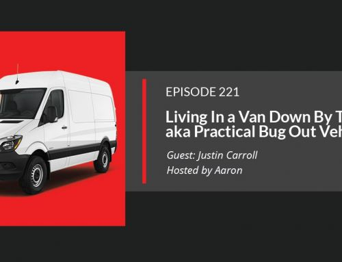 E221: The Ultimate Bug Out Vehicle for Practical Life