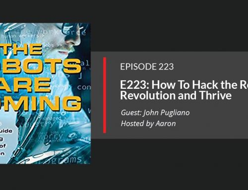 E223: How To Hack the Robot Revolution and Thrive
