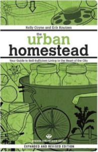 The Urban Homestead by Erik and Kelly