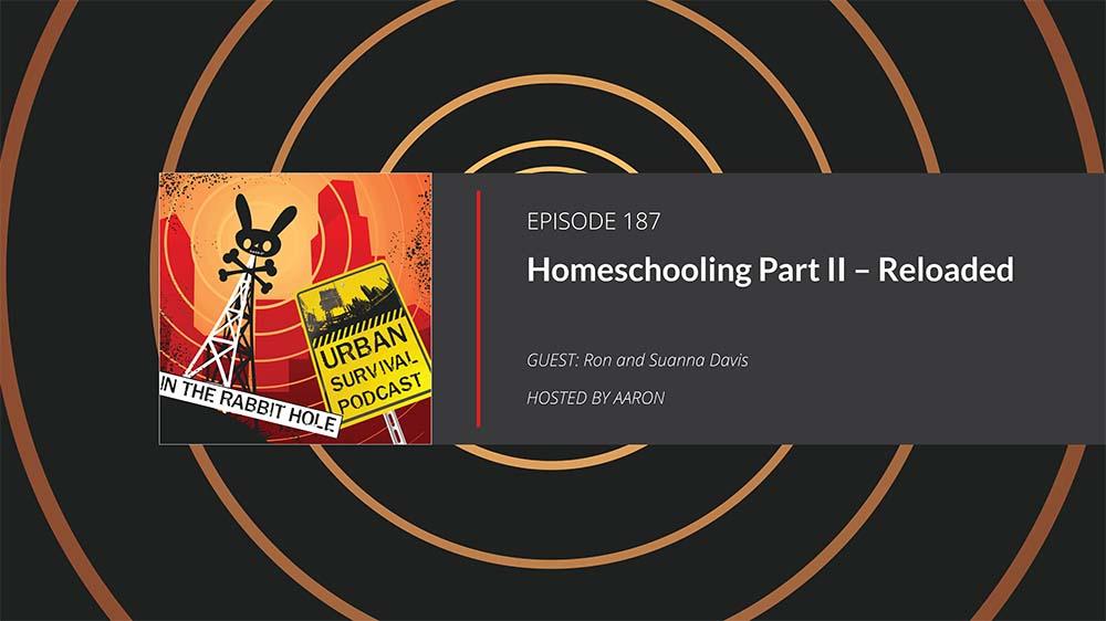Homeschooling for Preppers Part II