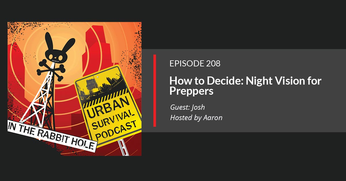 E219: Night Vision For Preppers