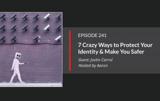 Episode 241: Protect Your Identity