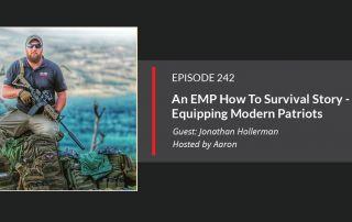 Episode 242 - Equipping Modern Patriots
