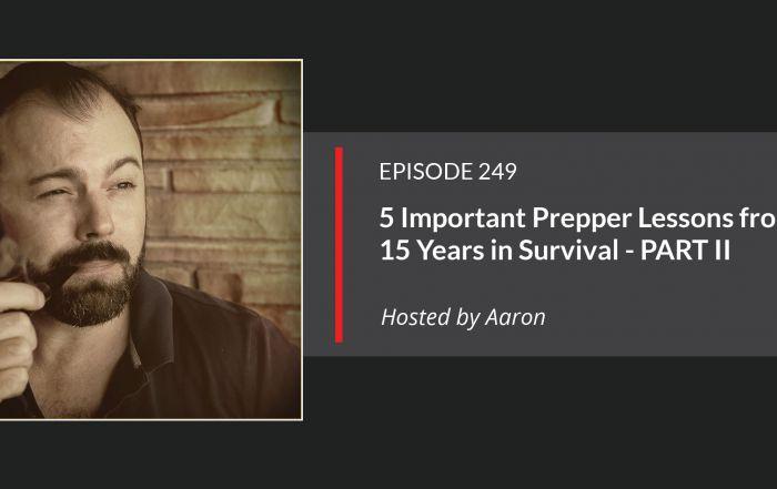 E249 - Survivalism Lessons