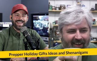 E275: Prepper Holiday Gifts Ideas and Shenanigans