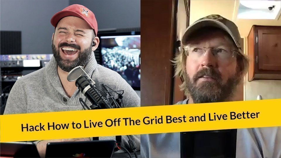 E280: Hack How To Live Off-Grid The Best