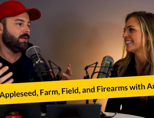 E290: Appleseed, Farm, Field, and Firearms