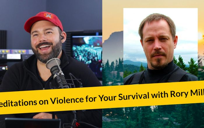 Meditations on Violence for Your Survival with Rory Miller