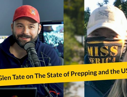 E291: Glen Tate on The State of Prepping and the US