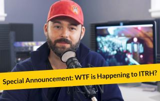 Special Announcement: WTF is Happening to ITRH?