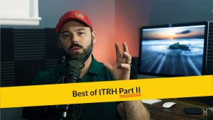 E299: The Best of ITRH Part II